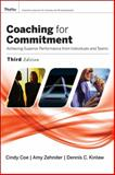 Coaching for Commitment : Achieving Superior Performance from Individuals and Teams, 3rd Edition, Coe, 1119012104