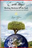 Earth Ways: Healing Medicine for the Soul, Sonja Grace, 1466442107