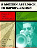 A Modern Approach to Improvisation, Volume 2, Eric Siereveld, 1499662106
