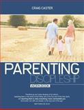 Parenting Discipleship Workbook, Craig Caster, 1600392105