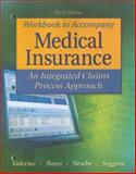 Medical Insurance : An Integrated Claims Process Approach, Valerius and Bayes, Nenna L., 0073402109