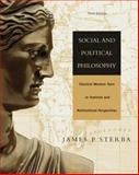 Social and Political Philosophy : Classical Western Texts in Feminist and Multicultural Perspectives, Sterba, James P., 053460210X