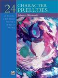 24 Character Preludes, Alexander, Dennis, 073901210X