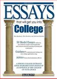 Essays That Will Get You into College, Chris Dowhan and Adrienne Dowhan, 0764142100