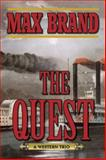 The Quest, Max Brand, 1626362106