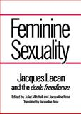 Feminine Sexuality, Jacques Lacan, 0393302113