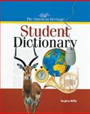The American Heritage Student Dictionary, Houghton Mifflin Company Staff and American Heritage Dictionary Editors, 0395902118