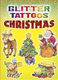 Glitter Tattoos Christmas, Cathy Beylon, 0486462110