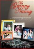 The Granny Nanny, Lois Young-Tulin, 0595672116