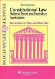 Constitutional Law : National Power and Federalism, May, Christopher N. and Ides, Allan, 0735562113