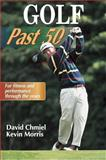 Golf Past 50, David Chmiel and Kevin Morris, 0736002111