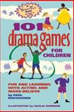 101 Drama Games for Children, Paul Rooyackers, 0897932110
