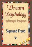 Dream Psychology, Sigmund Freud, 1421842114