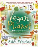 Vegan Planet, Robin Robertson, 1558322116