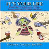 It's Your Life, Professor Norman Ratcliffe, 1907962115