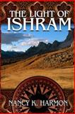 The Light of Ishram, Nancy K. Harmon, 1940222117