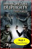 Immortal Duplicity, Daniel A. Willis, 1941072119