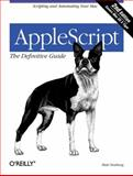 Applescript : The Definitive Guide:Scripting and Automating Your Mac, Neuburg, Matt, 0596102119
