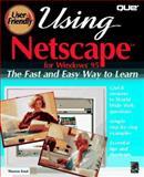 Using Netscape, Que Development Group Staff, 0789702118