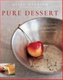 Pure Dessert, Alice Medrich, 1579652115