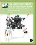 The LEGO MINDSTORMS NXT 2. 0 Discovery Book : A Beginner's Guide to Building and Programming Robots, Valk, Laurens, 1593272111