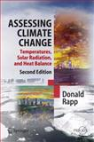 Assessing Climate Change : Temperatures, Solar Radiation and Heat Balance, Rapp, Donald, 3642262112