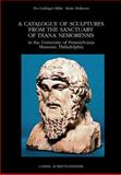 A Catalogue of Sculptures from the Sanctuary of Diana Nemorensis : In the University of Pennsylvania Museum, Philadelphia, Bilde, Pia Guldager and Moltesen, Mette, 8882652114
