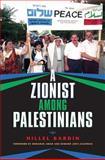 A Zionist among Palestinians, Bardin, Hillel, 0253002117