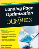 Landing Page Optimization for Dummies, Martin Harwood and Michael Harwood, 0470502118