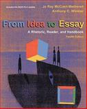 From Idea to Essay 2009 : A Rhetoric, Reader, and Handbook, McCuen-Metherell, Jo Ray and Winkler, Anthony, 0495802115