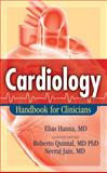 Cardiology : Handbook for Clinicians, Hanna, Elias, 0982292112