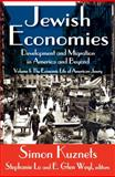 Jewish Economies Vol. 1 : Development and Migration in America and Beyond, Kuznets, Simon, 1412842115
