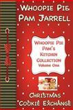 Christmas Cookie Exchange, Whoopie Pie Pam Jarrell, 1481082116