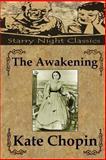 The Awakening, Kate Chopin, 1494332116