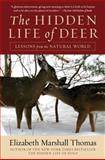 The Hidden Life of Deer, Elizabeth Marshall Thomas, 006179211X