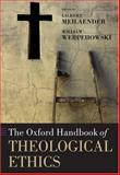 The Oxford Handbook of Theological Ethics, , 019926211X