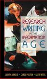 Research Writing in the Information Age, Arnold, Judith and Poston, Carol, 0205262112