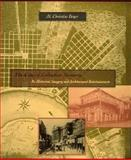 The City of Collective Memory : Its Historical Imagery and Architectural Entertainments, Boyer, M. Christine, 026252211X