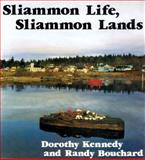 Sliammon Life, Sliammon Lands, Dorothy Kennedy and Randy Bouchard, 0889222118