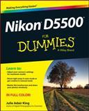 Nikon D5500 for Dummies, King, Julie Adair, 1119102111