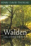Walden and Other Writings, Thoreau, Henry David, 1586632116