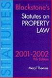 Blackstone's Statutes on Property Law, 2001-2002, Thomas, Meryl, 1841742112