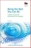 Being the Best You Can Be : A Guide on Personal Development for Managers, Hunt, Ian, 1843342111