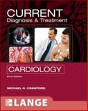 Current Diagnosis and Treatment - Cardiology, Crawford, Michael H., 0071442111