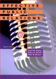 Effective Public Relations, Cutlip, Scott M. and Broom, Glen M., 0135412110