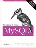 Managing and Using MySQL : Open Source SQL Databases for Managing Information and Web Sites, Reese, George and Yarger, Randy Jay, 0596002114