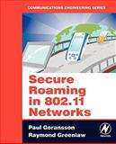 Secure Roaming in 802. 11 Networks, Greenlaw, Raymond and Goransson, Paul, 0750682116