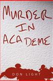 Murder in Academe, Don Light, 1467062111