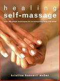 Healing Self-Massage, Mary Atkinson and Kristine Kaoverii Weber, 1843402114