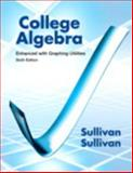 College Algebra Enhanced with Graphing Utilities, Sullivan, Michael and Sullivan, Michael, III, 0321832116